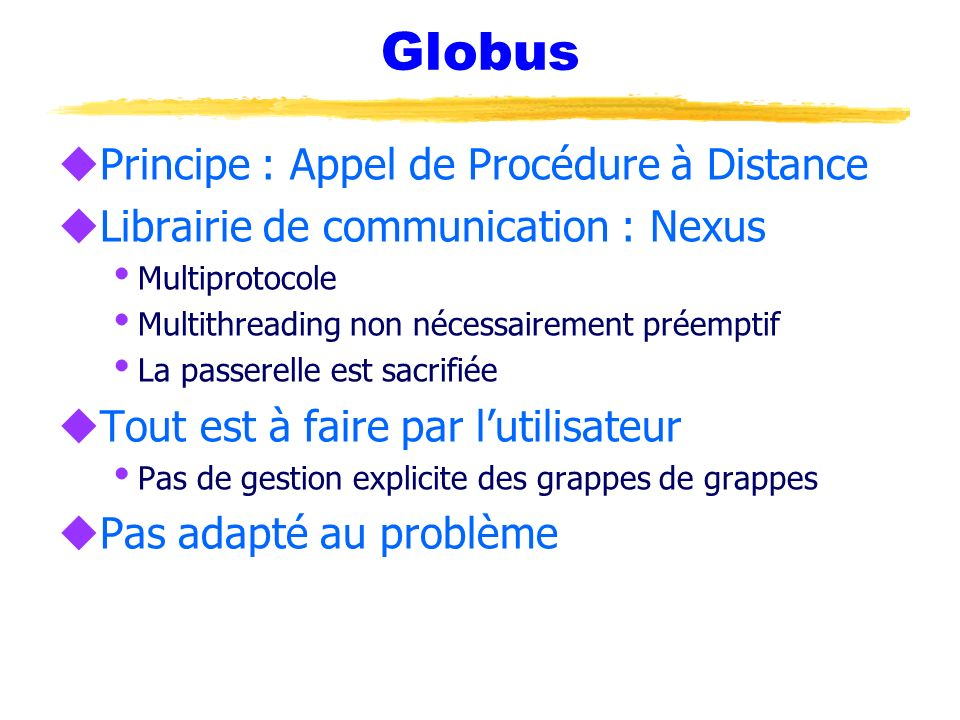 Globus Principe : Appel de Procédure à Distance