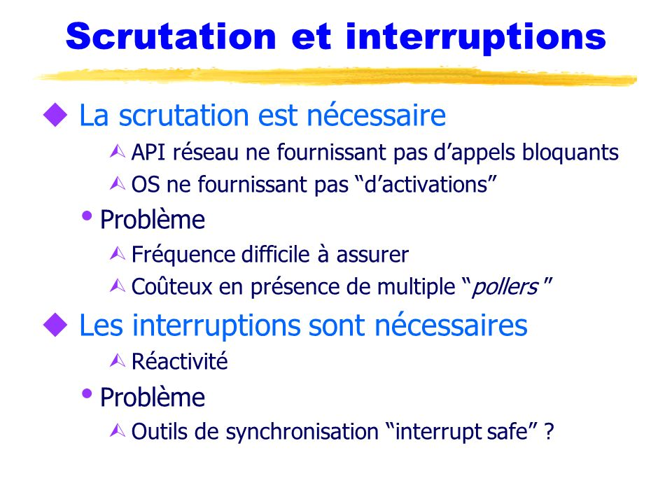 Scrutation et interruptions