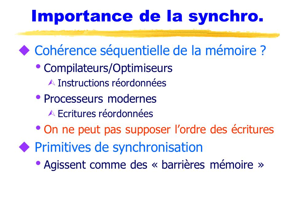 Importance de la synchro.