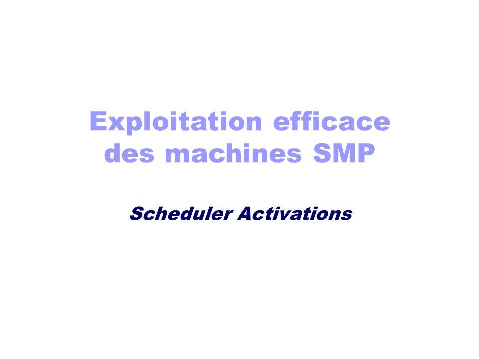 Exploitation efficace des machines SMP