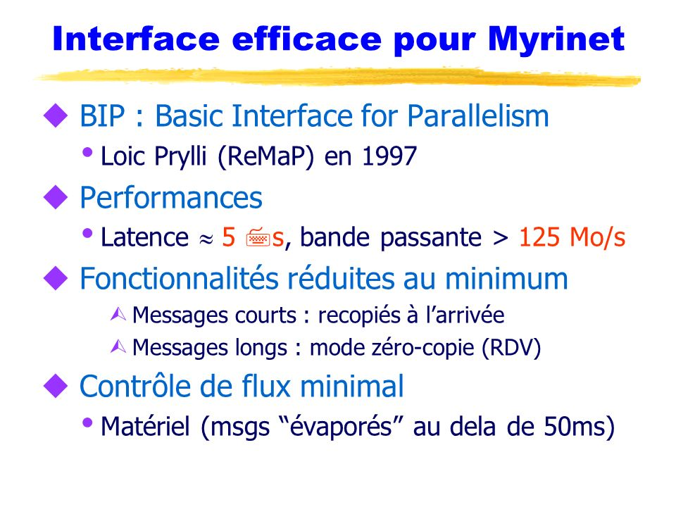 Interface efficace pour Myrinet