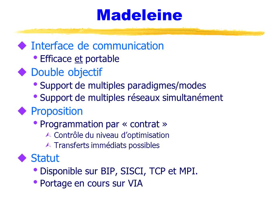Madeleine Interface de communication Double objectif Proposition
