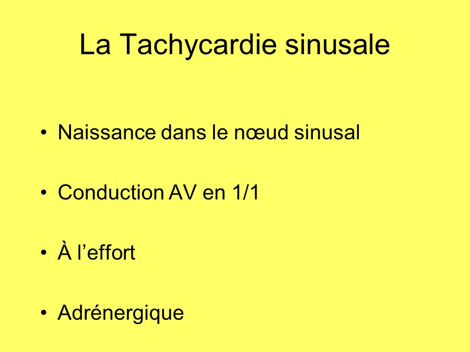 La Tachycardie sinusale