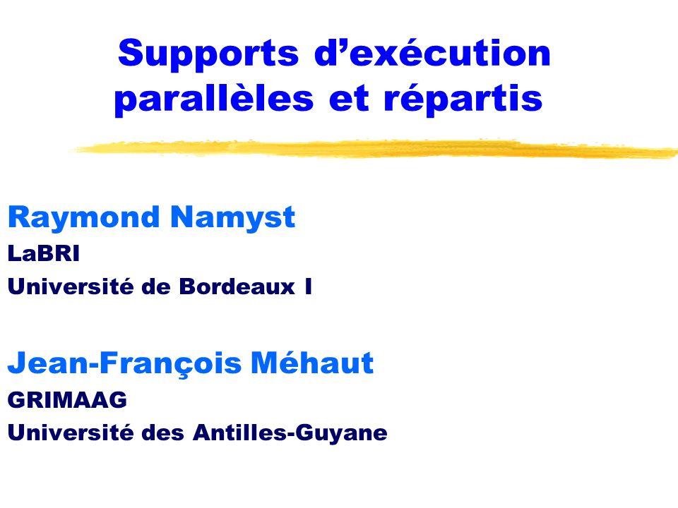 Supports d'exécution parallèles et répartis