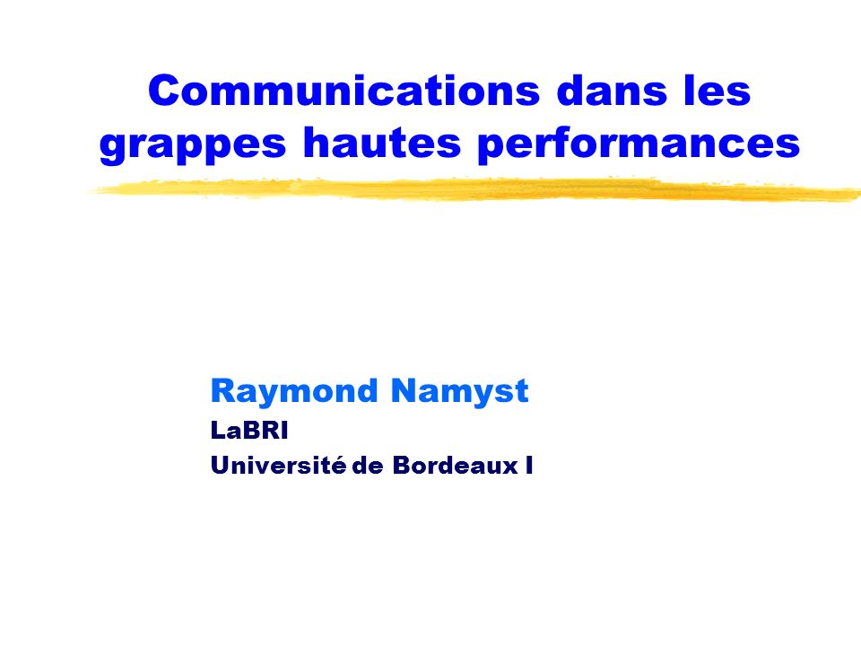 Communications dans les grappes hautes performances