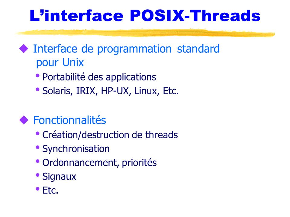 L'interface POSIX-Threads