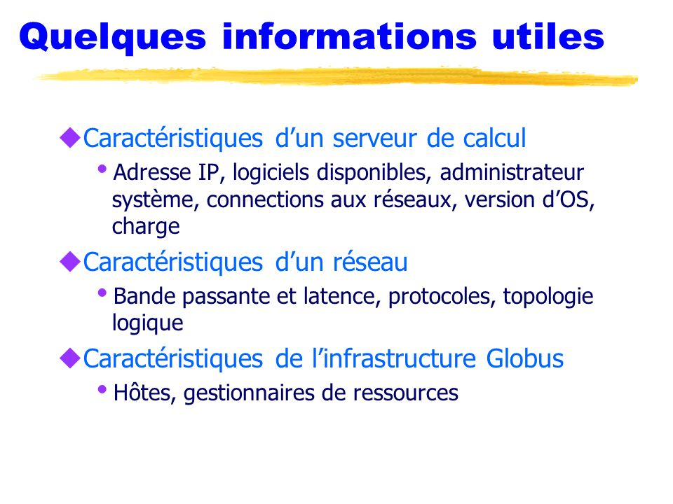 Quelques informations utiles