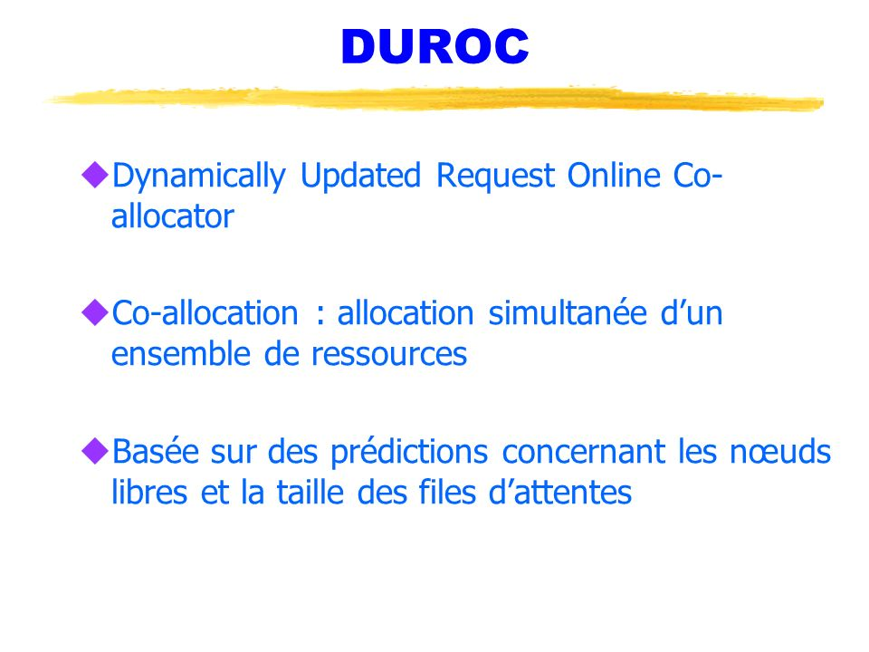 DUROC Dynamically Updated Request Online Co-allocator