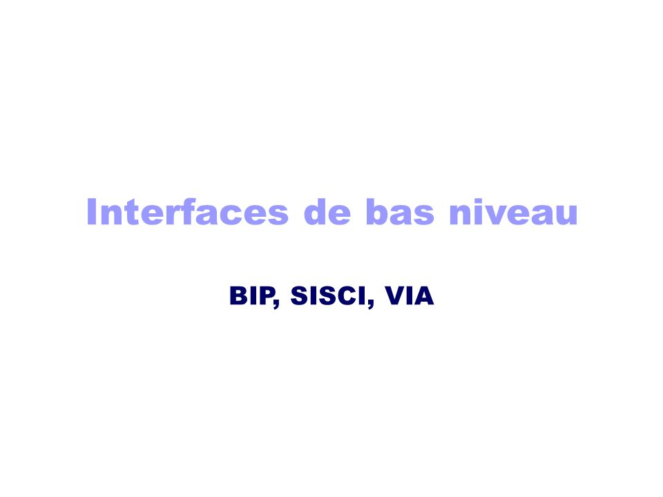 Interfaces de bas niveau
