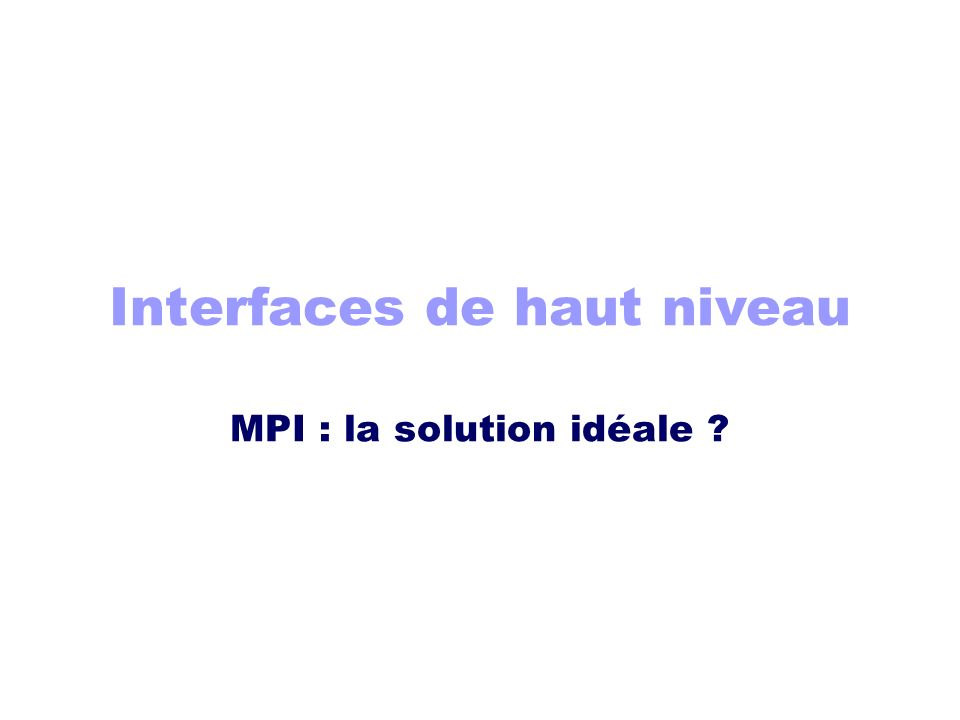 Interfaces de haut niveau