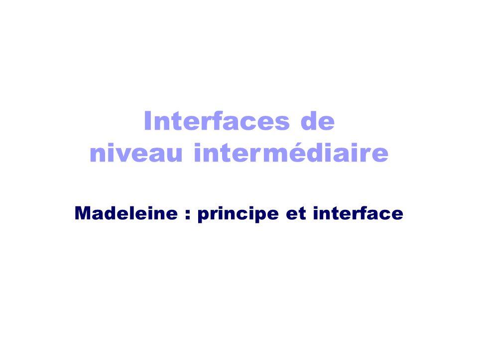 Interfaces de niveau intermédiaire