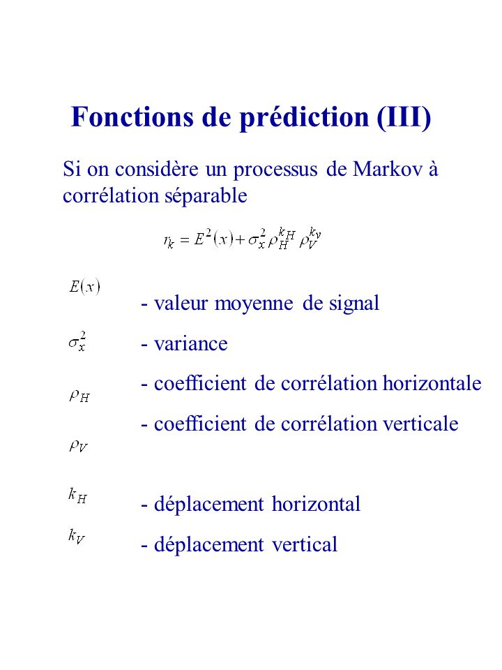 Fonctions de prédiction (III)