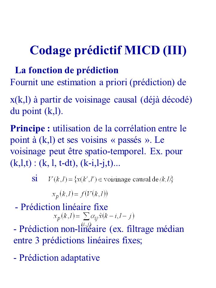 Codage prédictif MICD (III)