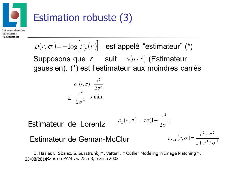 Estimation robuste (3) est appelé estimateur (*) Supposons que r suit (Estimateur gaussien). (*) est l'estimateur aux moindres carrés.