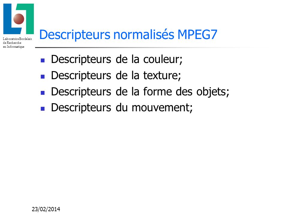 Descripteurs normalisés MPEG7