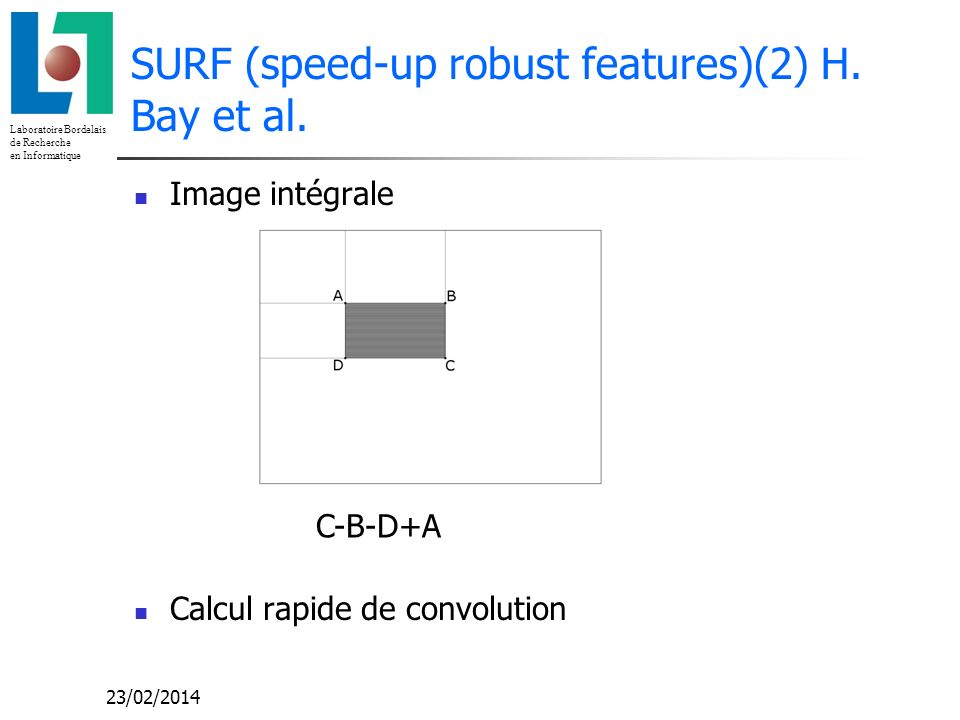 SURF (speed-up robust features)(2) H. Bay et al.