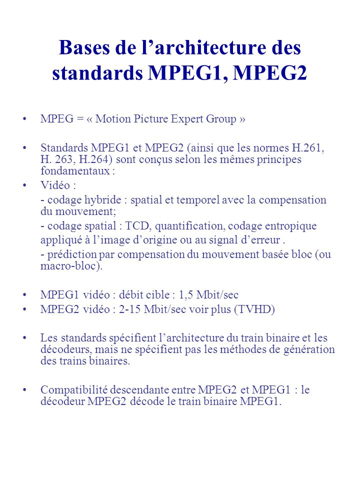 Bases de l'architecture des standards MPEG1, MPEG2