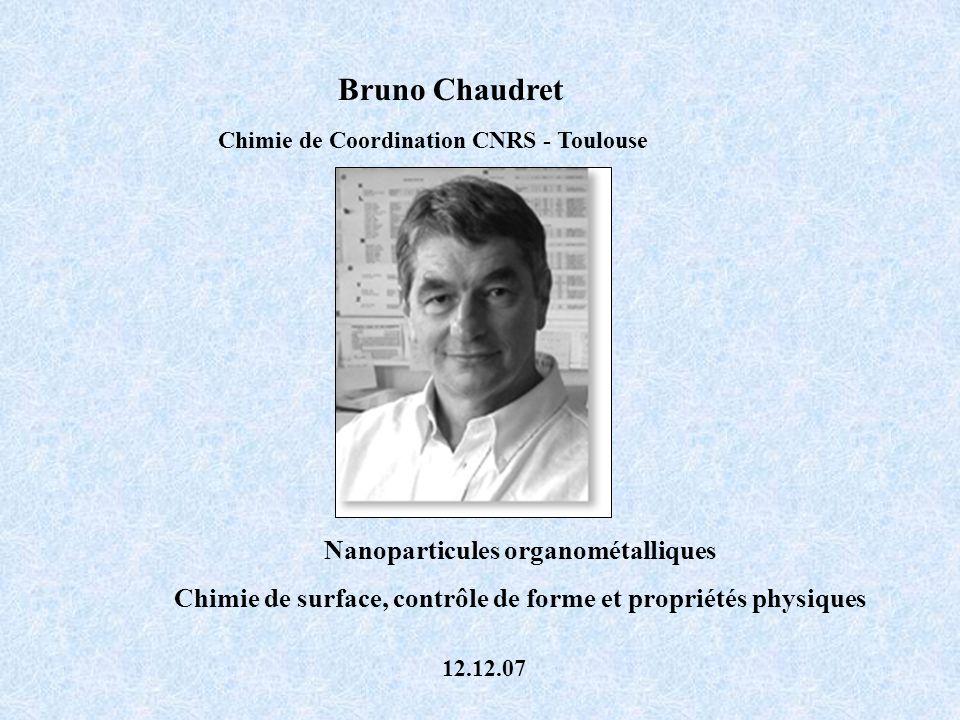 Bruno Chaudret Nanoparticules organométalliques