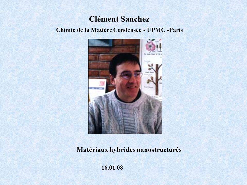 Clément Sanchez Matériaux hybrides nanostructurés