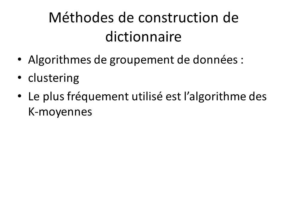 Méthodes de construction de dictionnaire