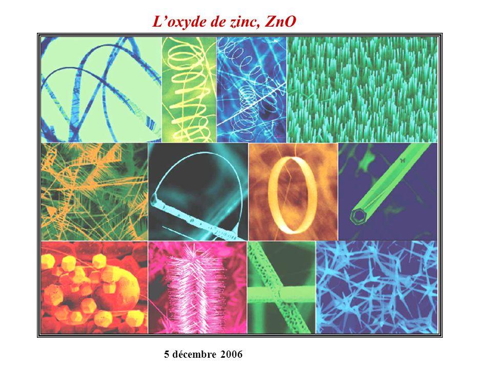 L'oxyde de zinc, ZnO 5 décembre 2006