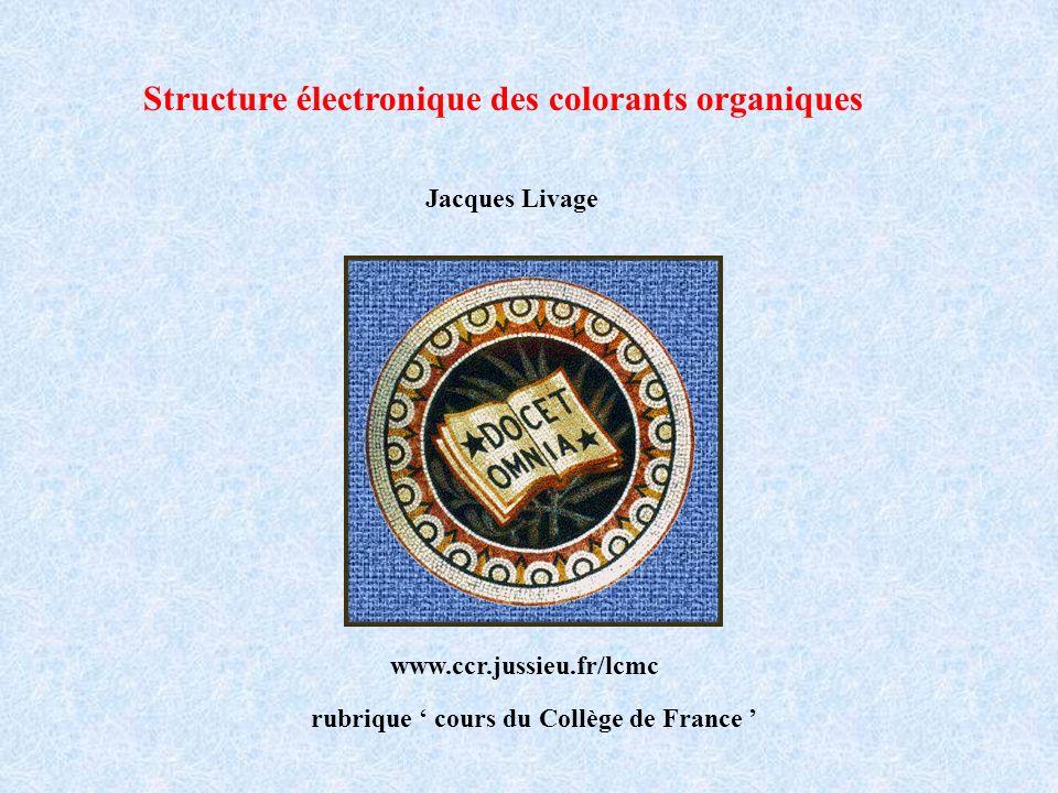 Structure électronique des colorants organiques