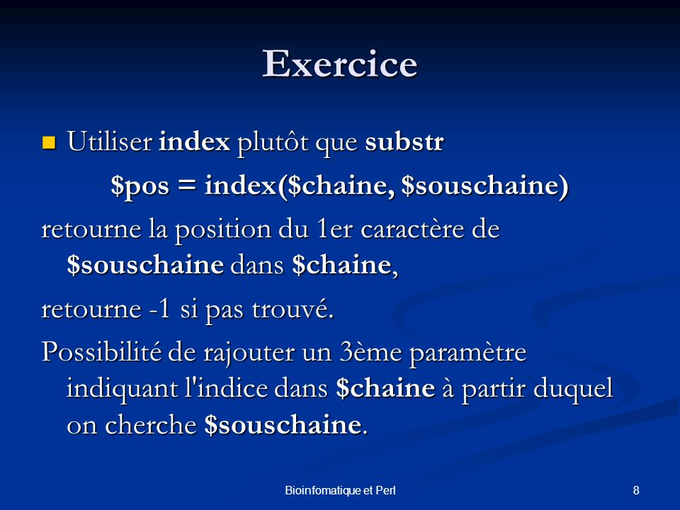 $pos = index($chaine, $souschaine)