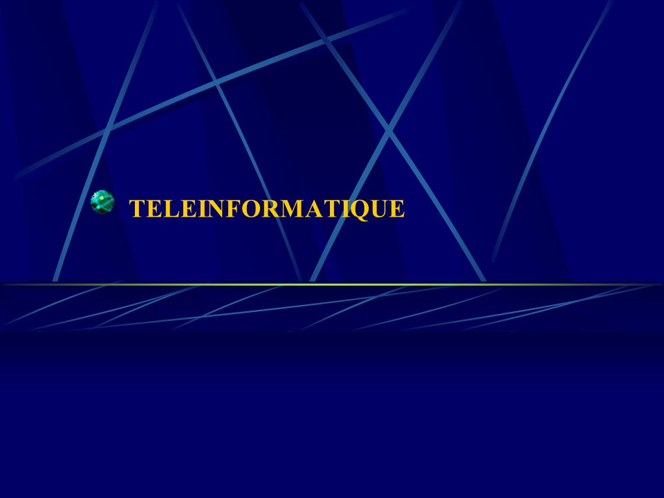 TELEINFORMATIQUE A1-Cours1_Intro.ppt
