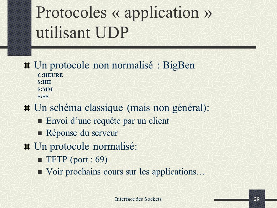 Protocoles « application » utilisant UDP