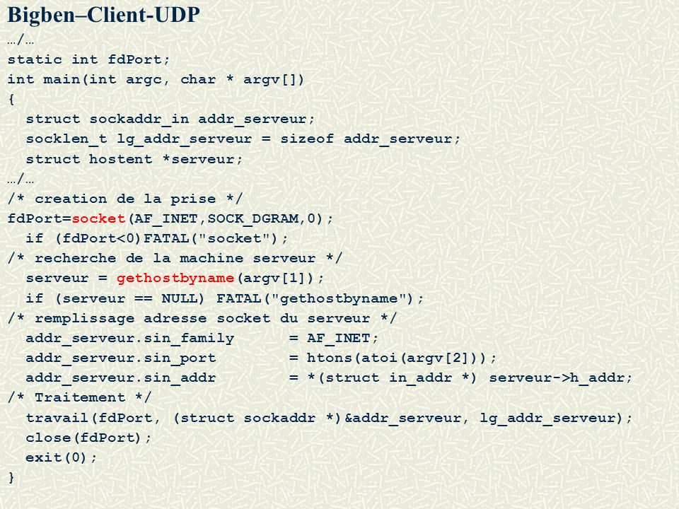 Bigben–Client-UDP …/… static int fdPort;