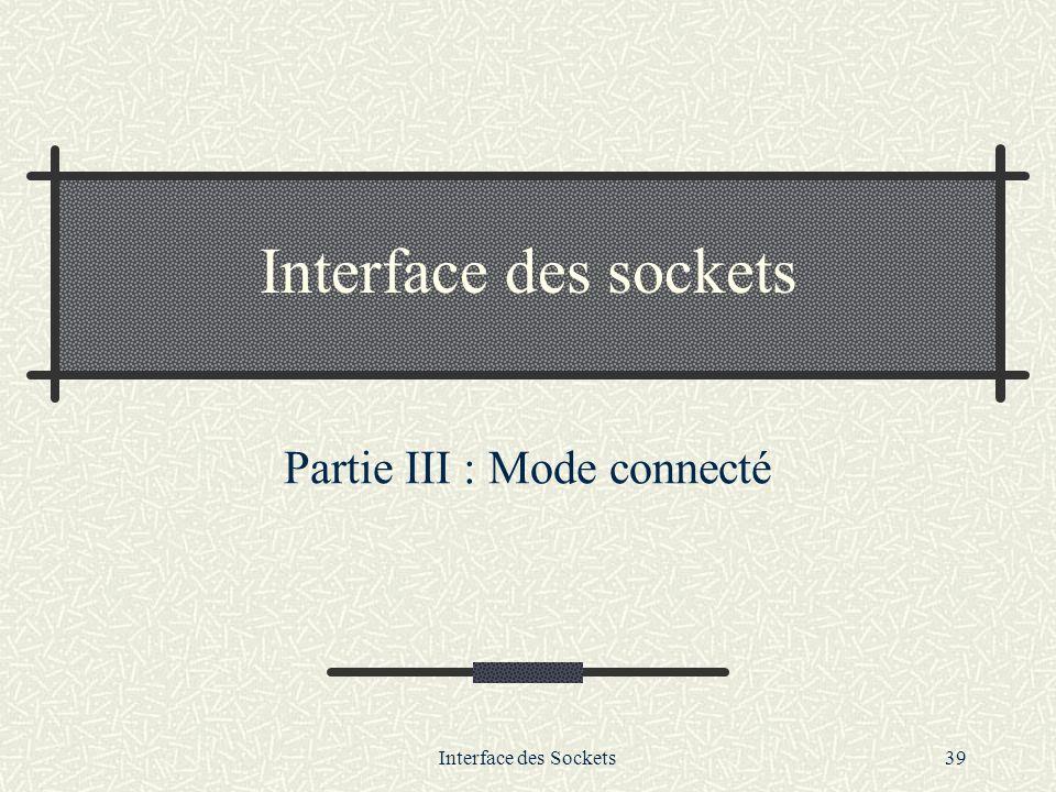 Partie III : Mode connecté