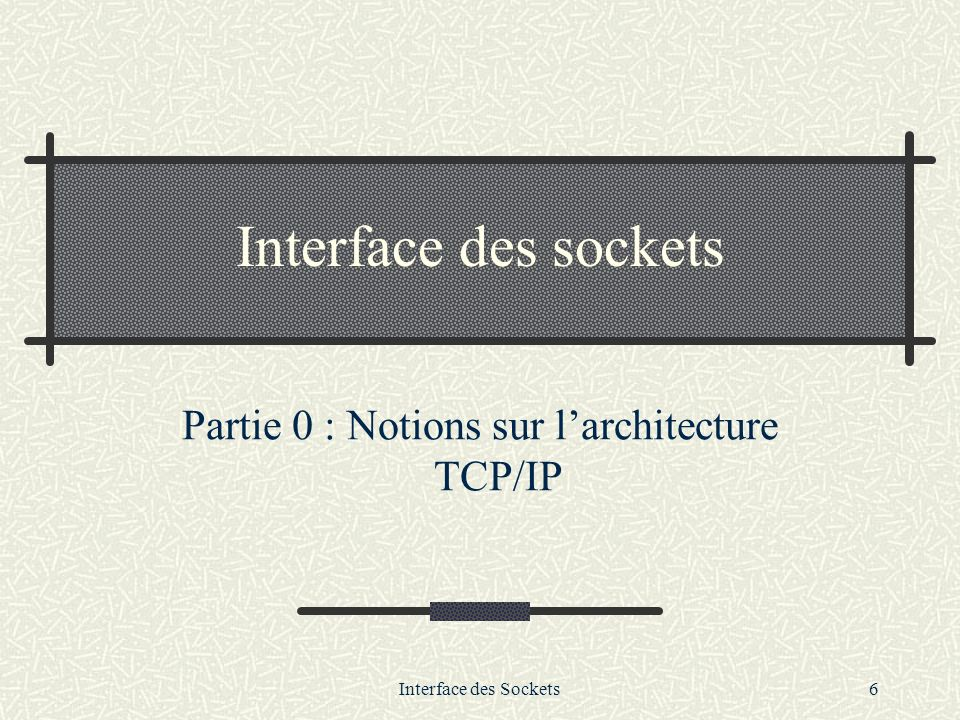 Partie 0 : Notions sur l'architecture TCP/IP
