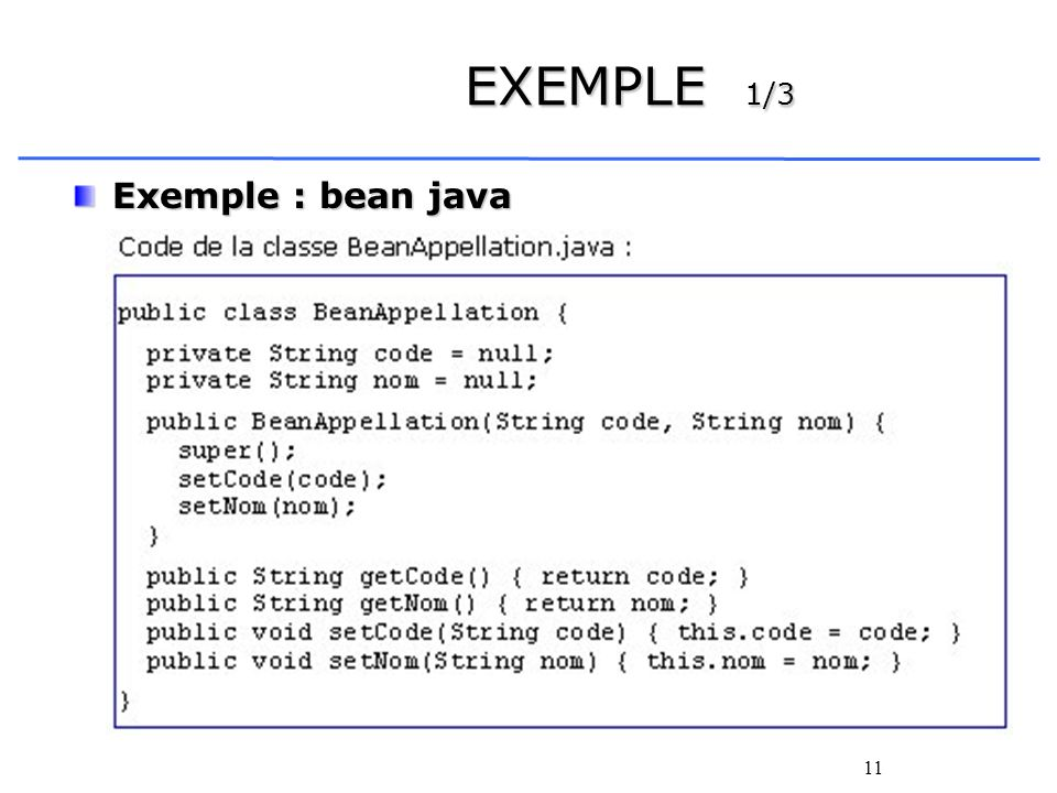 EXEMPLE 1/3 Exemple : bean java