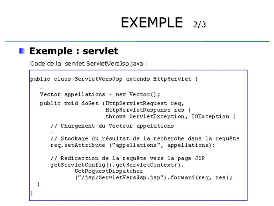 EXEMPLE 2/3 Exemple : servlet