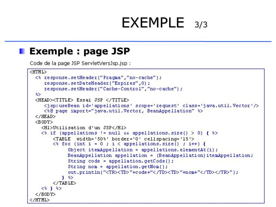 EXEMPLE 3/3 Exemple : page JSP