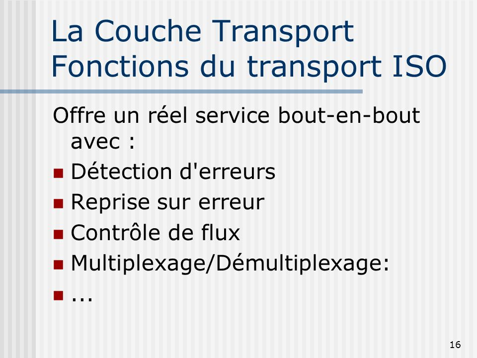 La Couche Transport Fonctions du transport ISO