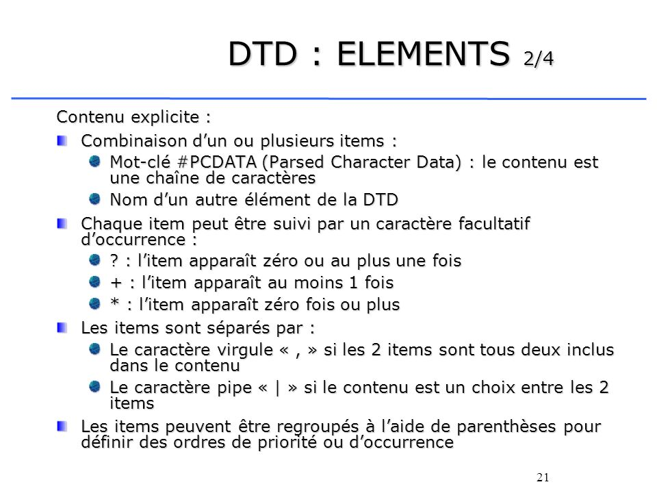 DTD : ELEMENTS 2/4 Contenu explicite :