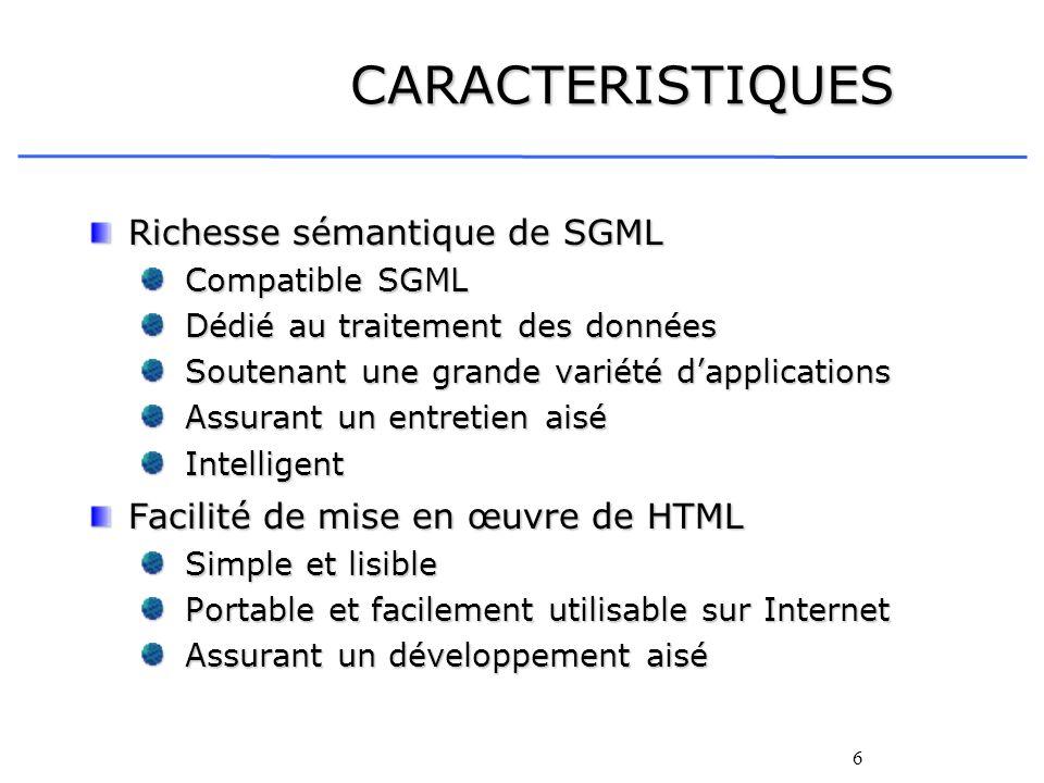 CARACTERISTIQUES Richesse sémantique de SGML