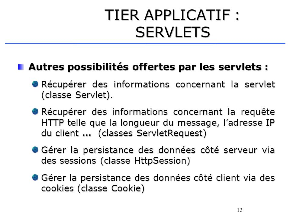 TIER APPLICATIF : SERVLETS