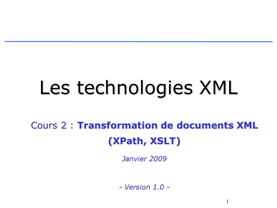 Cours 2 : Transformation de documents XML