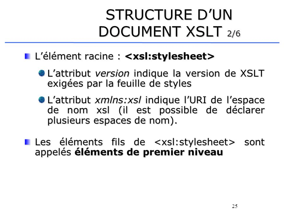 STRUCTURE D'UN DOCUMENT XSLT 2/6