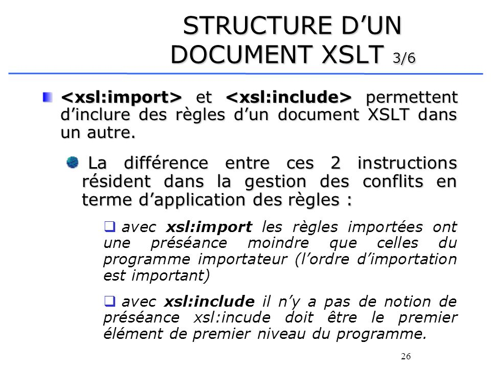 STRUCTURE D'UN DOCUMENT XSLT 3/6