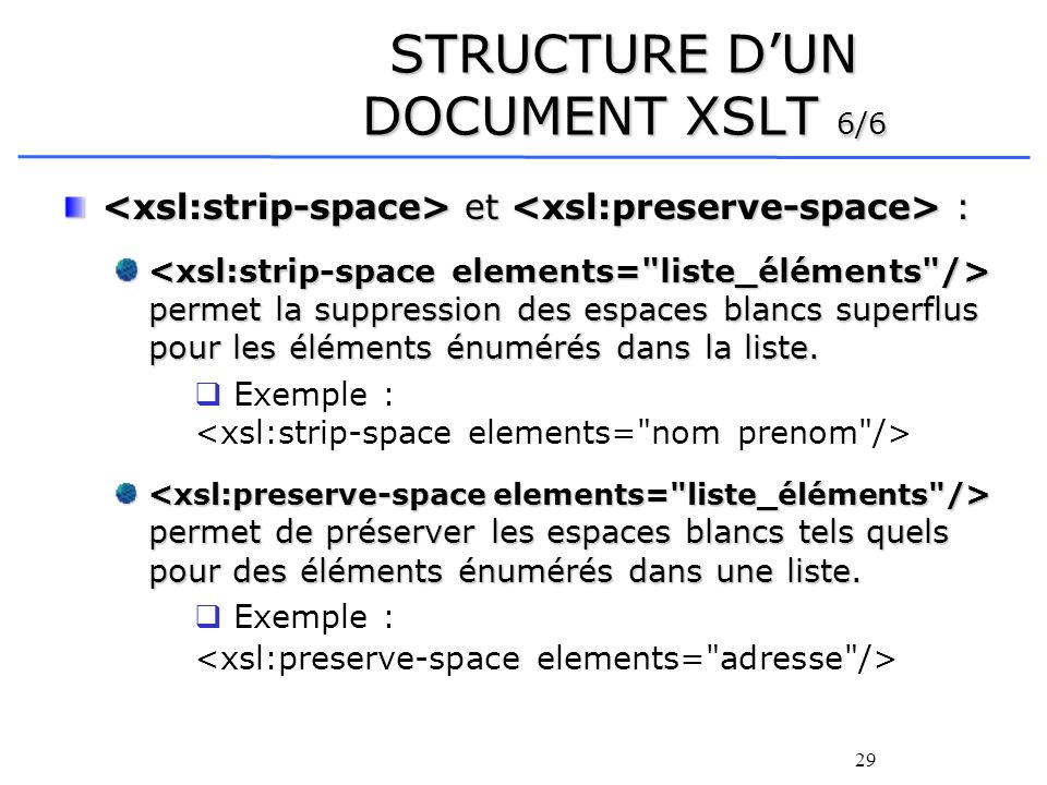 STRUCTURE D'UN DOCUMENT XSLT 6/6