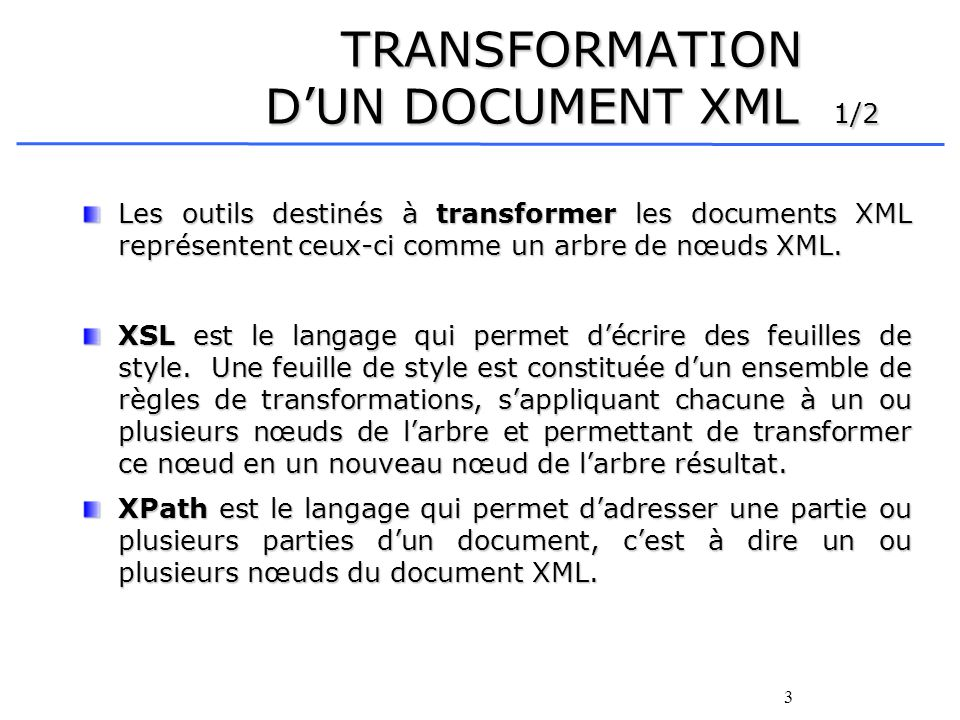TRANSFORMATION D'UN DOCUMENT XML 1/2