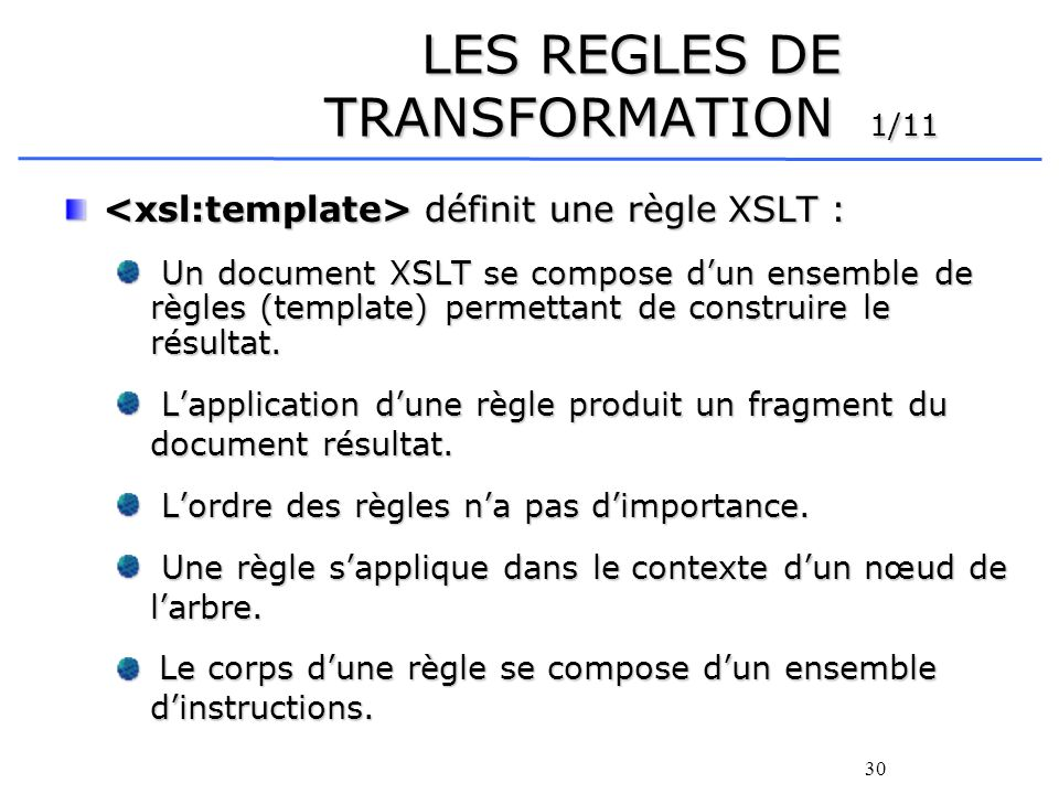 LES REGLES DE TRANSFORMATION 1/11