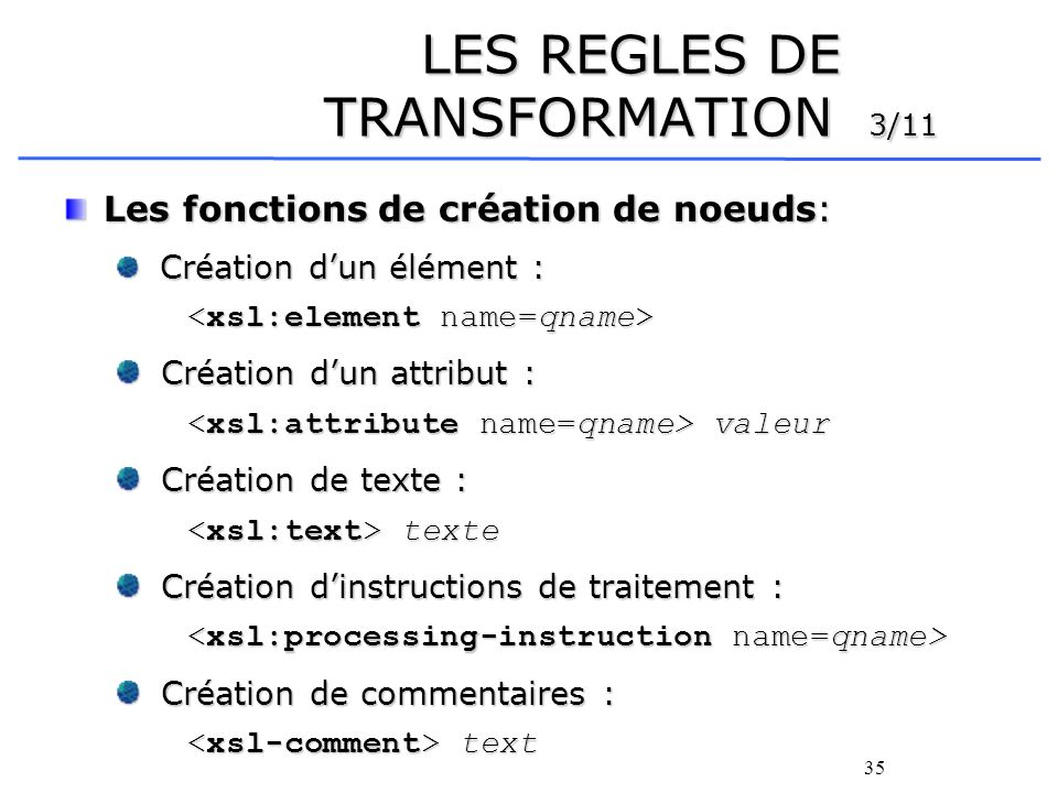 LES REGLES DE TRANSFORMATION 3/11