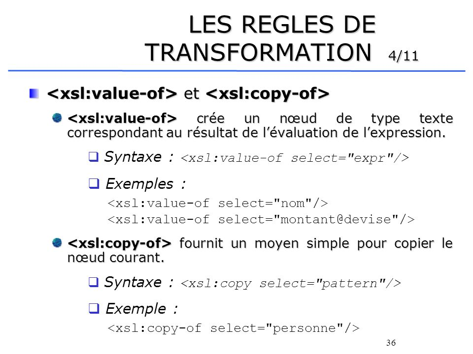 LES REGLES DE TRANSFORMATION 4/11