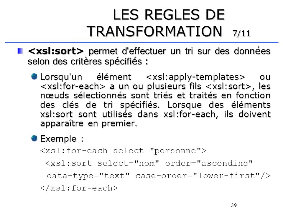 LES REGLES DE TRANSFORMATION 7/11