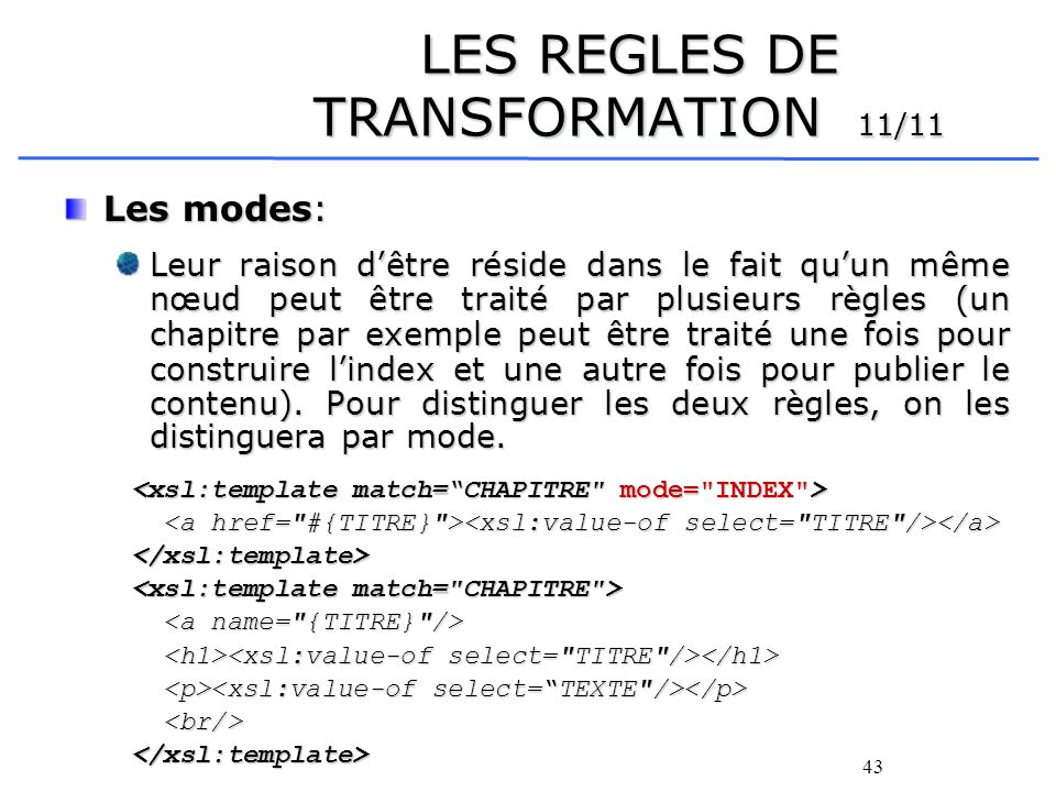 LES REGLES DE TRANSFORMATION 11/11