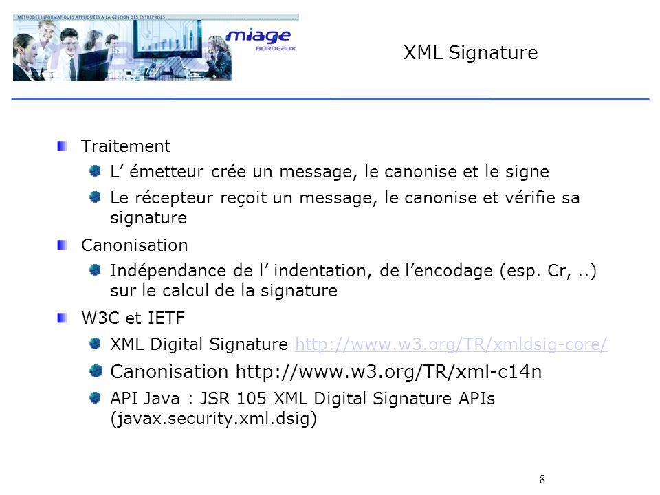Canonisation http://www.w3.org/TR/xml-c14n